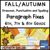 Fall Grammar Punctuation and Spelling Paragraph Fixes
