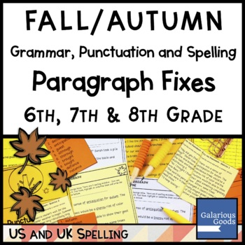 Fall: Grammar, Punctuation and Spelling Paragraph Fixes