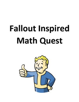 Fallout Inspired Math Quest (Ratios, Averages, and Map Work)