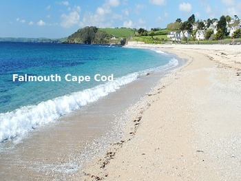Falmouth Cape Cod - Power Point - Pictures Facts Informati