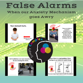 False Alarms; When Our Anxiety Mechanism Goes Awry