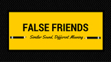 False Friends - English/Spanish