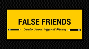 False Friends - English/Spanish
