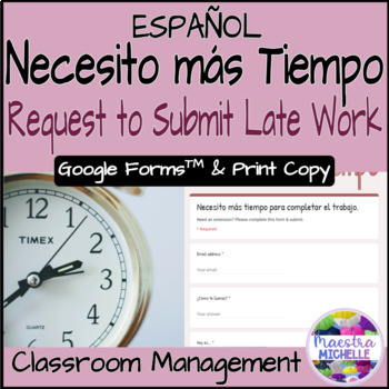 Necesito mas tiempo / I need more time / Late, Missing work Form SPANISH