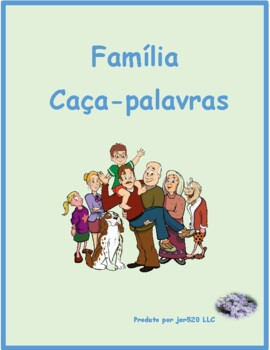 Família (Family in Portuguese) Wordsearch for differentiated instruction