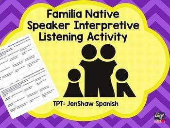 Familia Spanish Native Speaker Listening Interpretive Practice