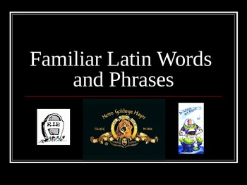 Familiar Latin Words and Phrases