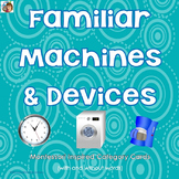 Familiar Machines and Devices at Home Montessori Inspired Category Cards