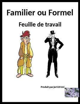 Familier ou Formel (Familiar vs Formal in French) worksheet 1