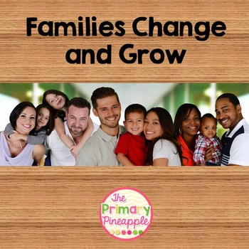 Families Change and Grow