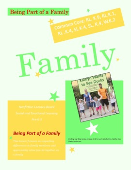 True Stories of Inclusion: Being Part Of a Family RL.K.1,4,9, SL.K.4,W.K.2