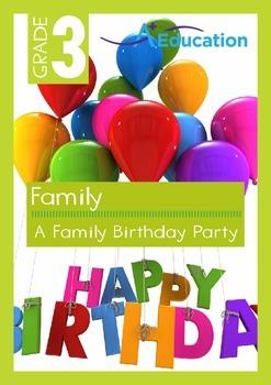 Family - A Family Birthday Party - Grade 3