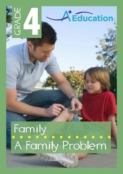 Family - A Family Problem - Grade 4