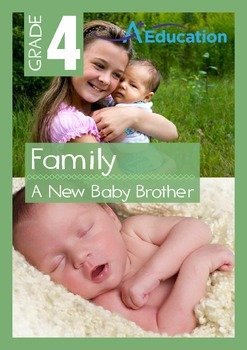 Family - A New Baby Brother - Grade 4