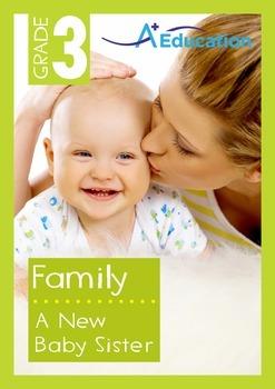 Family - A New Baby Sister - Grade 3