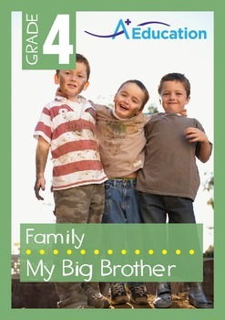 Family - My Big Brother - Grade 4