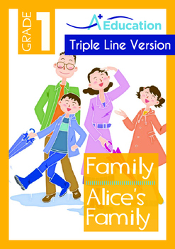 Family - Alice's Family - Grade 1 (with 'Triple-Track Writ