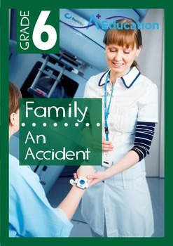Family - An Accident - Grade 6