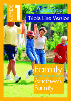 Family - Andrew's Family - Grade 1 (with 'Triple-Track Writing Lines')