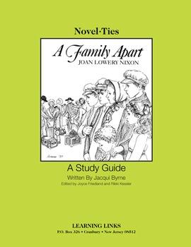Family Apart - Novel-Ties Study Guide