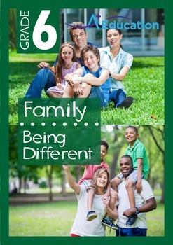 Family - Being Different - Grade 6