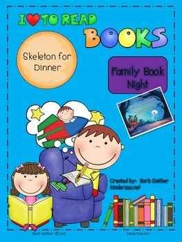 Family Book Night--Skeleton for Dinner