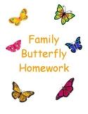 Family Butterfly Homework
