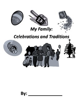 Family: Celebrations and Traditions