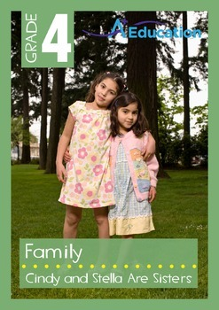 Family - Cindy and Stella Are Sisters - Grade 4