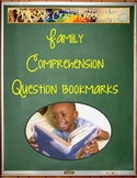Family Comprehension Question bookmarks
