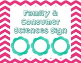 Family & Consumer Sciences Sign