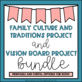 Family Culture Project and Vision Board Project BUNDLE
