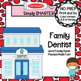 Family Dentist:  NO PREP Dental Health Themed Word Family