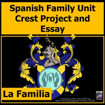 Family Essay and Family Crest for Spanish class