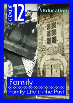 Family - Family Life in the Past - Grade 12