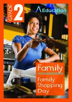 Family - Family Shopping Day - Grade 2