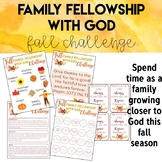 Family Fellowship with God Fall Challenge