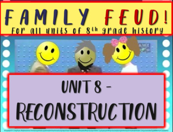 Family Feud! fun 8th Grade U.S. History review game: RECON