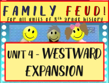 Family Feud! fun 8th Grade U.S. History review game: WESTW