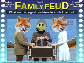 Family Feud! interactive review game: ANIMALS OF NORTH AMERICA TRIVIA