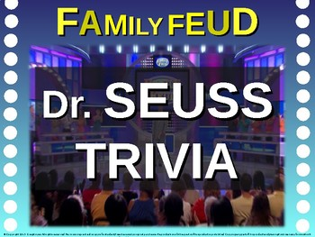 Family Feud! interactive review game: DR. SEUSS TRIVIA