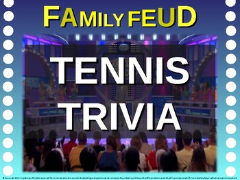 Family Feud! interactive review game: TENNIS TRIVIA