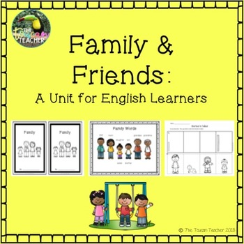 Family & Friends: Unit for English Learners - ESL