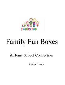 Family Fun Boxes - a Home School Connection