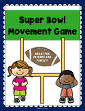 Family Fun: Super Bowl Movement Game