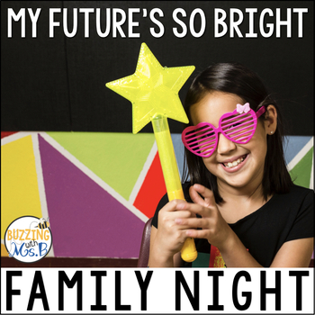 Family Future Night: Our Future's So Bright