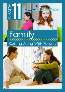 Family - Getting Along With Parents - Grade 11