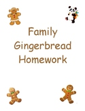 Family Gingerbread Homework