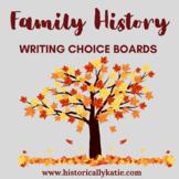 Family History Writing Choice Boards