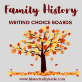 Family History Writing Choice Boards
